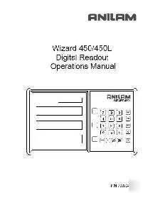Anilam wizard 450 l dro digital readout owners manual