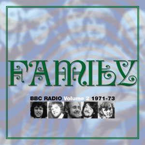 Family - BBC Radio Volume 2 1971-73