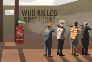 who-killed-sriracha