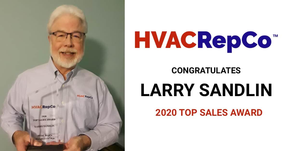 Larry Sandlin 2020 HVAC RepCo Top Sales Award