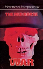 4 Horsemen of the Apocalypse - The Red Horse - War