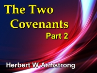 The Two Covenants - Part 2