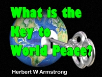 What is the Key to World Peace?