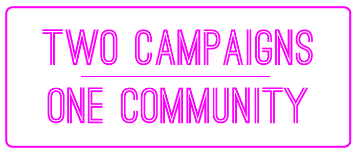 Two Campaigns – One Community