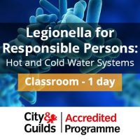 Legionella Responsible Person Training Course City and Guilds
