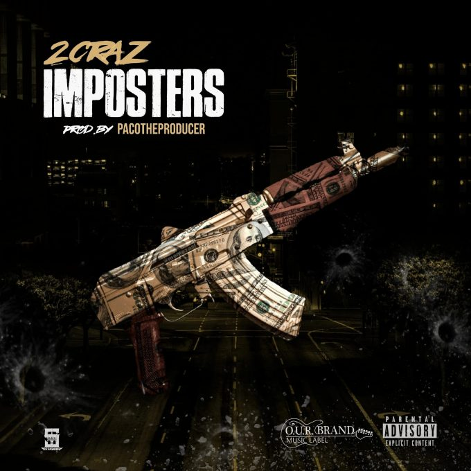 "New Song: ""Imposter"" – 2CraZ"