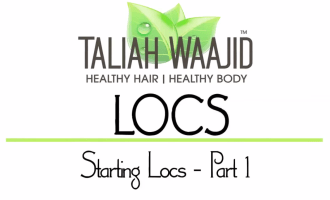 Taliah Waajid | Starting Locs