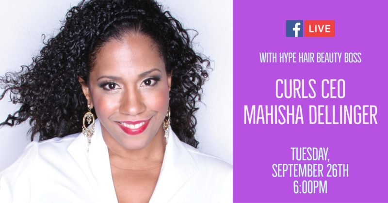 Facebook LIVE Hair Care Tips With CURLS CEO Mahisha Dellinger