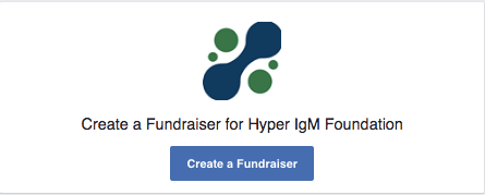 How To Start A Fundraiser In Support Of The Hyper IgM Foundation: