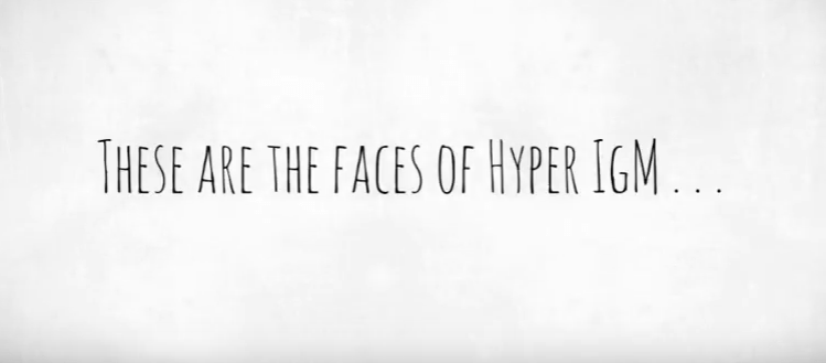Faces Of Hyper IgM