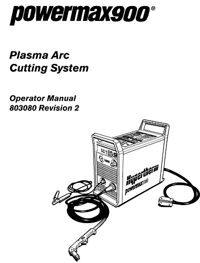 Hypertherm Powermax 900 Operator's Manual