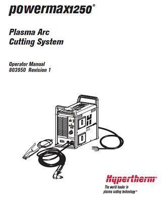 Hypertherm Powermax 1250 Operator's Manual