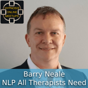 Barry Neale – NLP All Therapists Need