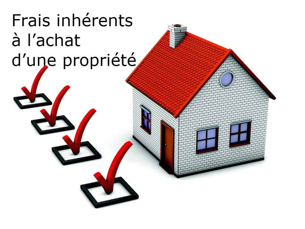 Frais inhérents à l'achat d'une propriété