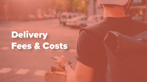 Delivery Fees and Cost