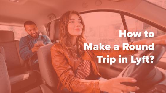 Round Trip in Lyft