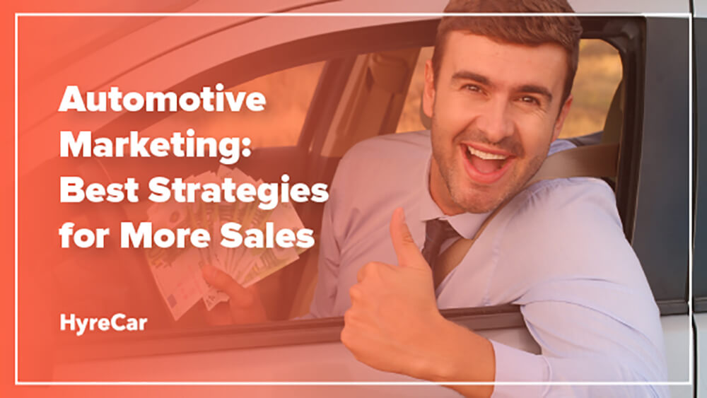 automotive marketing strategies for more sales