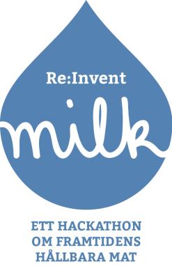 RE:INVENT MILK - ett hackathon om framtidens hållbara mat