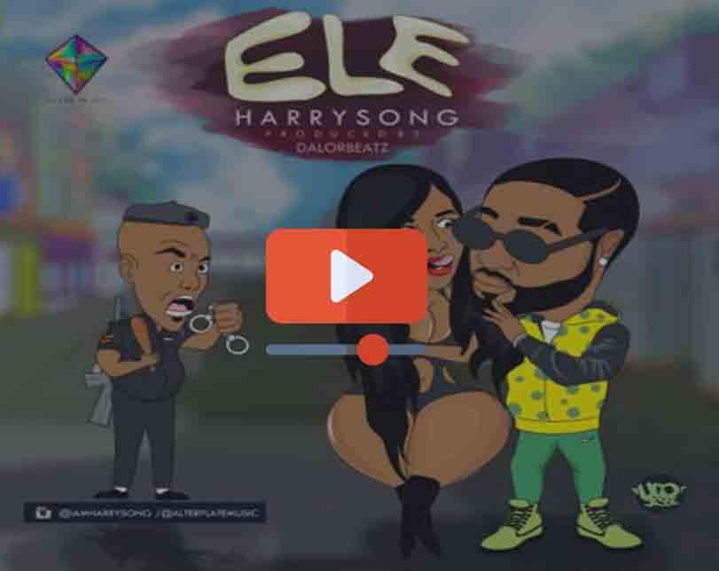 Harrysong – Ele