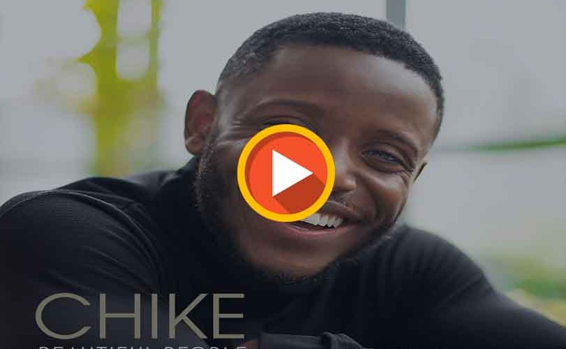 Chike – Beautiful People