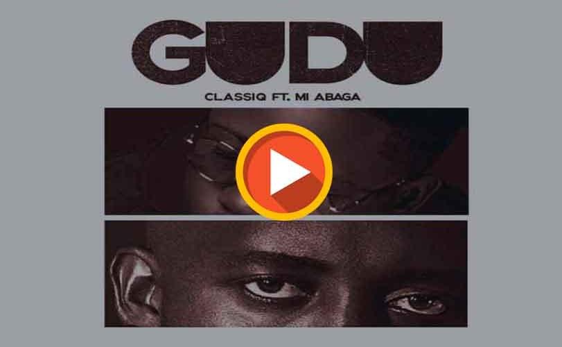 ClassiQ ft. M.I Abaga – Gudu