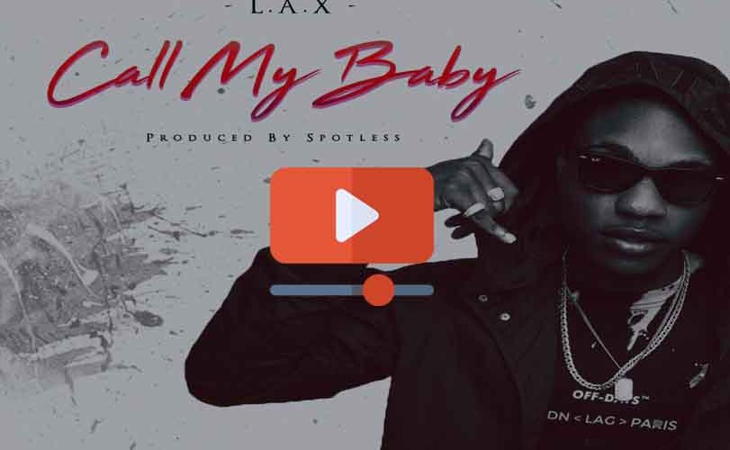 L.A.X – Call My Baby