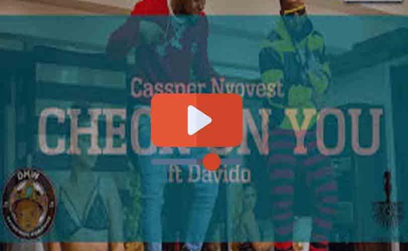 "Cassper Nyovest  ft. Davido – ""Check On You"" [Video]"