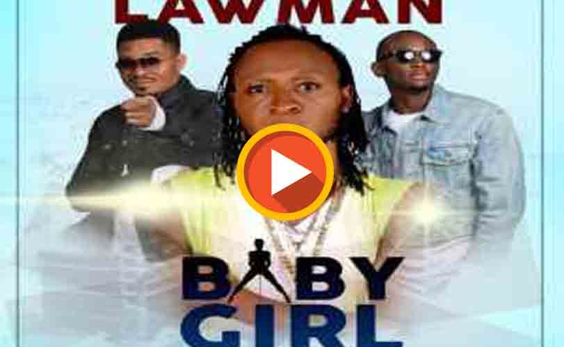 Lawman  ft. Bracket – Baby Girl