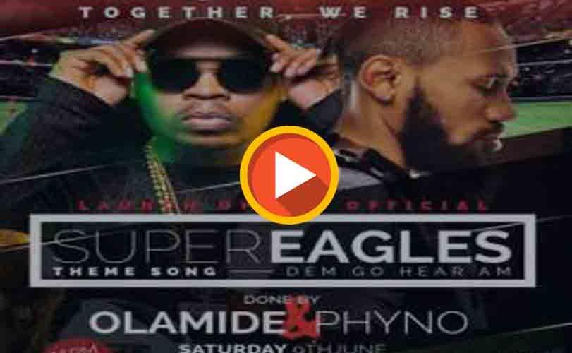 "Olamide x Phyno – Road To Russia 2018 ""Dem Go Hear Am"""