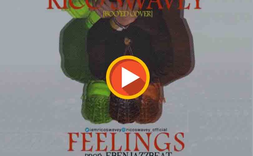 "Rico Swavey – ""Feelings"" (Boo'd Up Cover)"