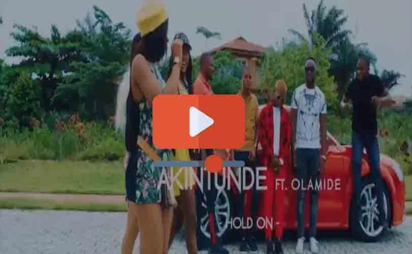 "Akintunde ft. Olamide – ""Hold On"""