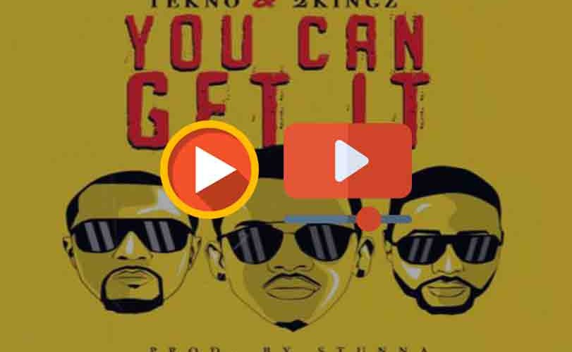 "Tekno x 2kingz – ""You Can Get It"""