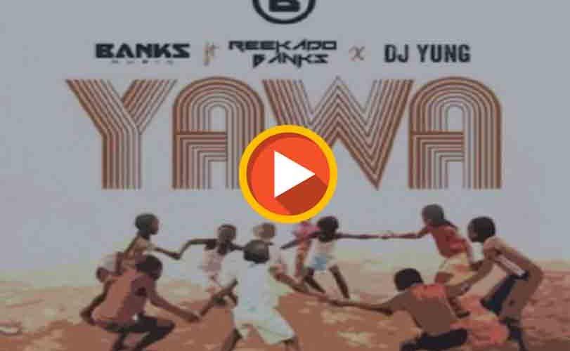"""Reekado Banks x DJ Yung  ft. """"Yawa"""""""
