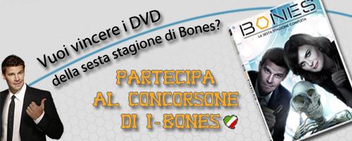 Concorso x vincere i dvd della stagione 6 di Bones