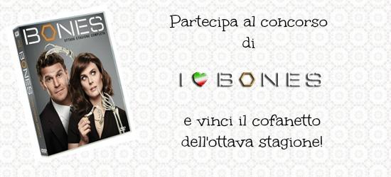 "banner concorso ""Vinci i dvd di Bones 8"""