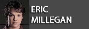 Vai alla biografia di Eric Millegan