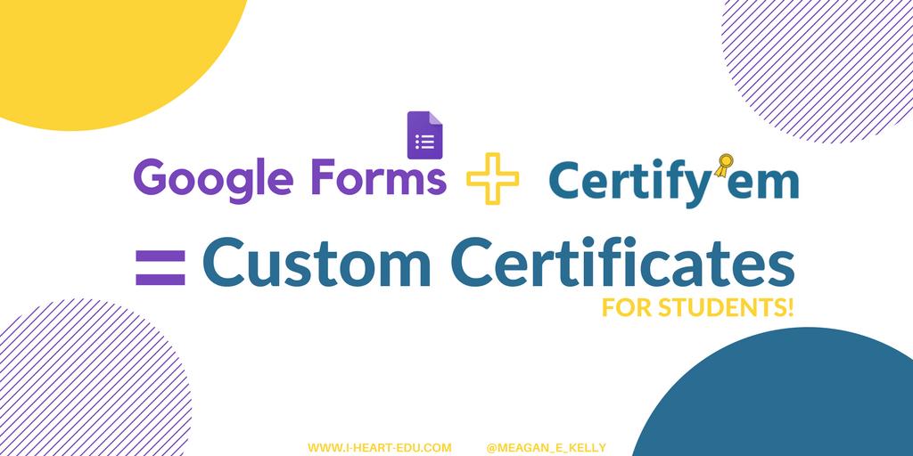 Google Forms Certifyem Custom Certificates For Students I Edu