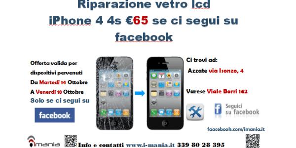 cambio vetro iphone 4 4s 65 euro per tutti i fan su Facebook