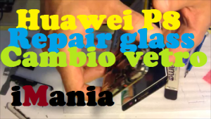 huawei p8 sostituzione vetro touch lcd imania varese
