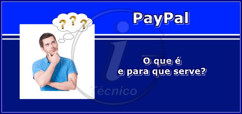 PayPal - O que é?
