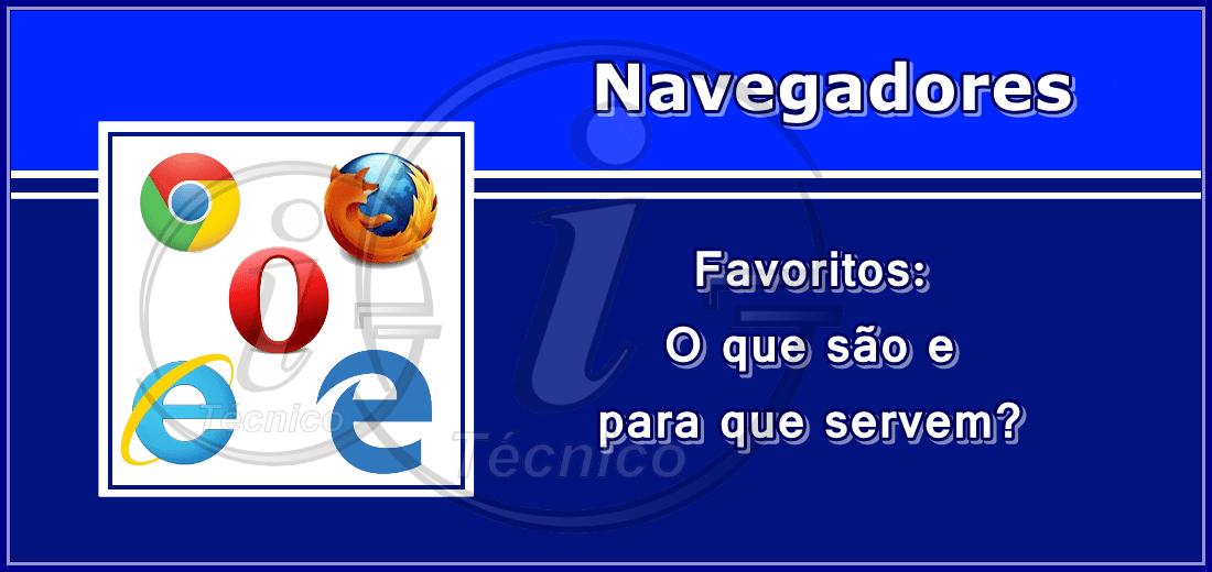 Favoritos: O que são os favoritos de um navegador?