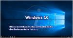 Aniversário Windows 10 (Parte II): Quais são as novidades da nova actualização do Primeiro aniversário?