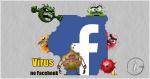 Vírus no Facebook? Proteja a sua conta! Saiba como.