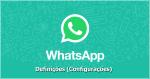 WhatsApp: Como abrir as definições (configurações)?