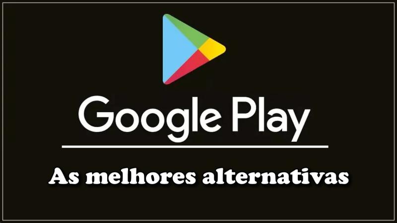 Alternativas ao Play Store para o Android
