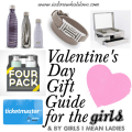I Adore What I Love - Valentin's Day Gift Guide for the Girls