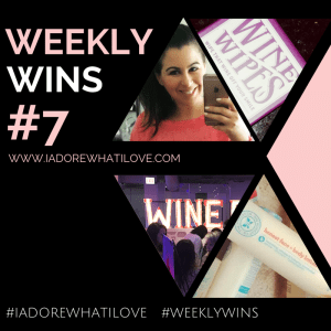 I Adore What I Love Blog // WEEKLY WINS #7 // www.iadorewhatilove.com #iadorewhatilove