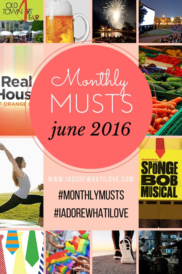 I Adore What I Love Blog // MONTHLY MUSTS JUNE 2016 // www.iadorewhatilove.com #iadorewhatilove