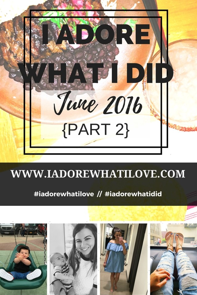 I Adore What I Love Blog // I ADORE WHAT I LOVE JUNE 2014 PART 2 // www.iadorewhatilove.com #iadorewhatilove