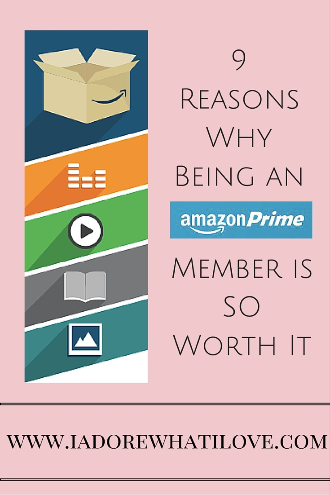 I Adore What I Love Blog // 9 REASONS WHY BEING AN AMAZON PRIME MEMBER IS SO WORTH IT // www.iadorewhatilove.com #iadorewhatilove